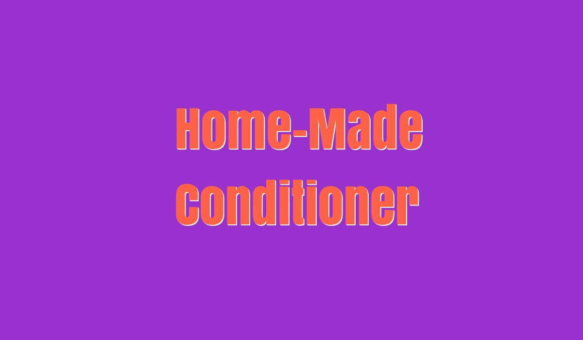Home-made Conditioner to Grow hair Quickly